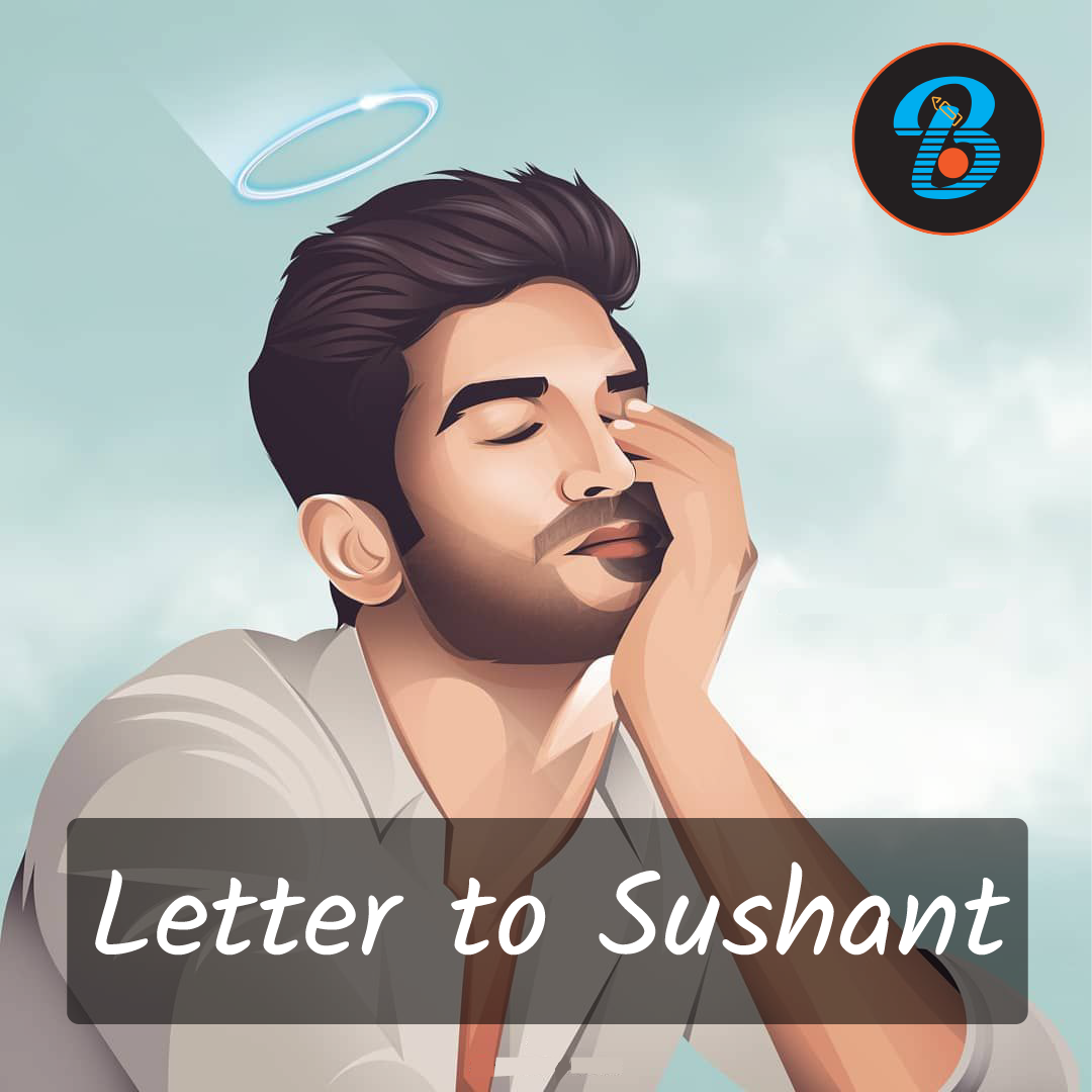 Letter to Sushant